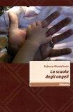 La Scuola degli Angeli  - Libro