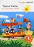 La Scuola della Foresta  - Libro