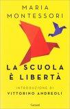 La Scuola è Libertà - Libro