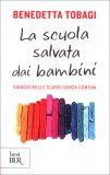 La Scuola Salvata dai Bambini - Libro
