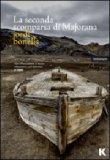 """LA SECONDA SCOMPARSA DI MAJORANA """"Un'Affascinante e acuta riflessione sull'identità"""" di Jordi Bonells"""