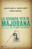 La Seconda Vita di Majorana - Libro