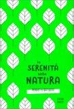 La Serenità della Natura - Libro