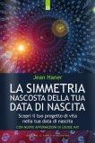 La Simmetria Nascosta della tua Data di Nascita - Libro