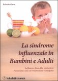 La Sindrome Influenzale in Bambini e Adulti — Libro