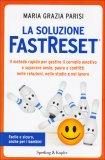 La Soluzione Fastreset  - Libro