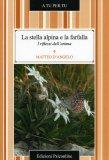 La Stella Alpina e la Farfalla  - Libro