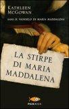 La Stirpe di Maria Maddalena  — Libro