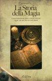 La Storia della Magia  - Libro