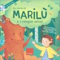 La Storia di Marilù e i Cinque Sensi + CD - Libro