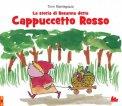 La Storia di Rosanna detta Cappuccetto Rosso  - Libro