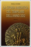 La Storia Iniziatica del Templare dell'anno 2012