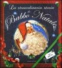 La Straodinaria Storia di Babbo Natale — Libro