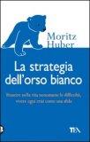 La Strategia dell'Orso Bianco — Libro
