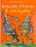 La Strega Sibilla e il Gatto Serafino - Il Robot Dispettoso — Libro