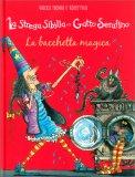 La Strega Sibilla e il Gatto Serafino - La Bacchetta Magica — Libro
