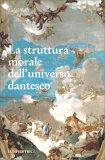 La Struttura Morale dell'Universo Dantesco — Libro