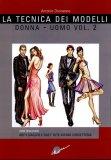 La Tecnica dei Modelli Donna-Uomo Vol .2  - Libro