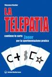 La Telepatia. Fenomenologia, Ipotesi  - Libro