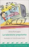 La Televisione Prepotente - Libro