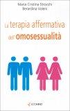 La Terapia Affermativa dell'Omosessualità  - Libro