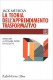 La Teoria dell'Apprendimento Trasformativo - Libro