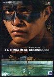 La Terra degli Uomini Rossi  - DVD