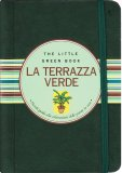 La Terrazza Verde - The Little Green Book  - Libro