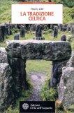 La Tradizione Celtica - Libro
