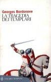 La Tragedia dei Templari  - Libro