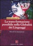 La Trans-formazione Possibile della Globalità dei Linguaggi