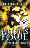 Artemis Fowl - La Trappola del Tempo  - Libro