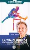 La Tua Olimpiade - Libro