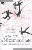 La tua Vita in 30 Comode Rate — Libro
