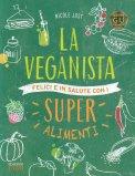 La Veganista - Super Alimenti - Libro