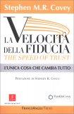 La Velocità della Fiducia - The Speed of Trust — Libro