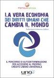 La vera Economia dei Diritti Umani che cambia il Mondo - Libro