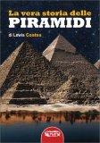 La Vera Storia delle Piramidi — Libro