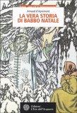 La Vera Storia di Babbo Natale - Libro