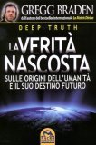La Verità Nascosta - Deep Truth  — Libro