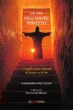 La Via dell'Amore Perfetto - Libro