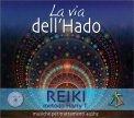 La Via dell'Hado - Reiki — CD