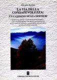 La Via della Consapevolezza: un Cammino senza sentieri  - Libro