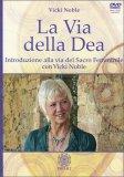 La Via della Dea - LIbro + DVD
