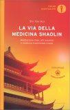 La Via della Medicina Shaolin - Libro