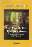 La Via della Meditazione  - Libro