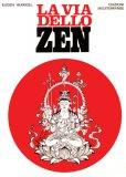 La Via dello Zen  - Libro