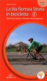 La Via Romea Strata in Bicicletta 2 — Libro