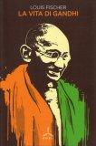 La Vita di Gandhi - Libro