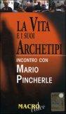 La Vita e i Suoi Archetipi - VHS + libretto